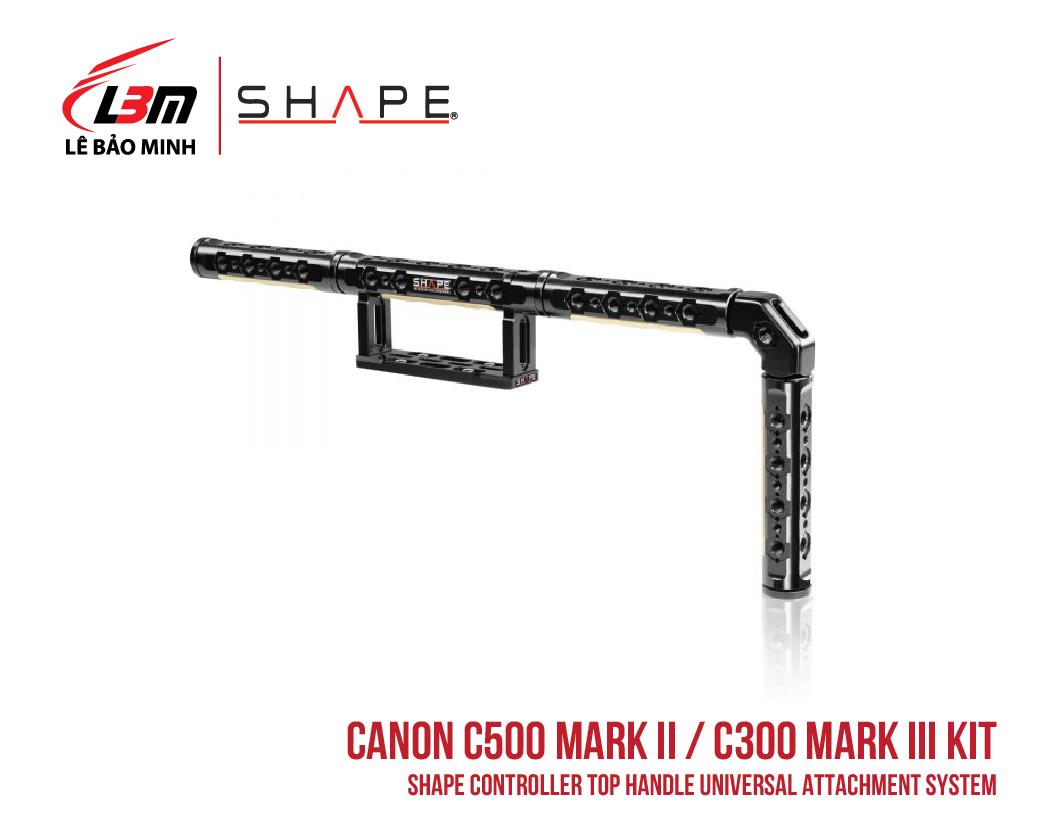 CANON C500 MARK II, C300 MARK III SHAPE CONTROLLER TOP HANDLE UNIVERSAL ATTACHMENT SYSTEM